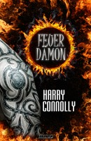 [REZENSION]: Harry Connolly: Feuerdämon