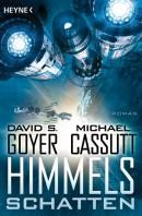 [REZENSION]: David S. Goyer, Michael Cassutt: Himmelsschatten