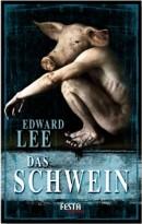 Edward Lee: Das Schwein