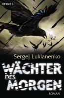 [REZENSION]: Sergej Lukianenko: Wächter des Morgen