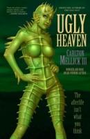 [REZENSION]: Carlton Mellick III: Ugly Heaven
