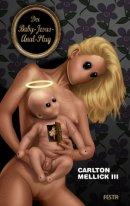 [REZENSION]: Carlton Mellick III: Der Baby Jesus Anal Plug