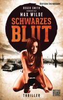 [REZENSION]: Max Wilde: Schwarzes Blut