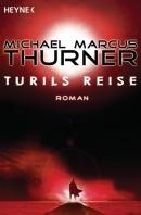 [REZENSION]: Michael Marcus Thurner: Turils Reise