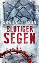 [REZENSION]: Shaun Hutson: Blutiger Segen