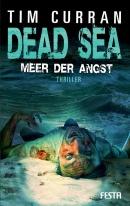 Tim Curran: Dead Sea - Meer der Angst