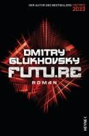 Dmitry Glukhosky: Futu.re