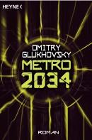 [REZENSION]: Dmitry Glukhovsky: Metro 2034