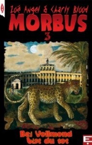 MORBUS 3: Bei Vollmond bist du tot