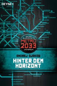 [REZENSION]: Andrej Djakow: Hinter dem Horizont