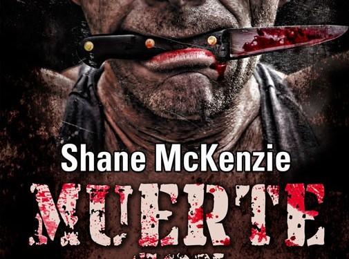 [REZENSION]: Shane McKenzie: Muerte con Carne