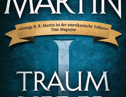 [REZENSION]: George R. R. Martin: Traumlieder Bd. 1