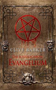 Clive Barker: Das scharlachrote Evangelium