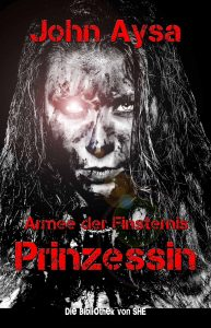 Cover: Prinzessin 2: Armee der Finsternis