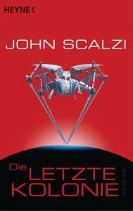 Die letzte Kolonie von John Scalzi