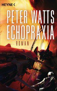 Echopraxia von Peter Watts