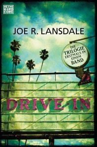 Drive-In von Joe R Lansdale