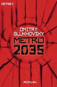 Metro 2035 von Dmitry Glukhovsky