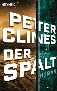 Der Spalt von Peter Clines