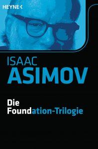Die Foundation-Trilogie von Isaac Asimov