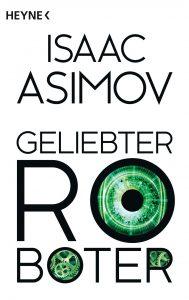 Geliebter Roboter von Isaac Asimov