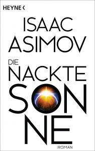 Die nackte Sonne von Isaac Asimov