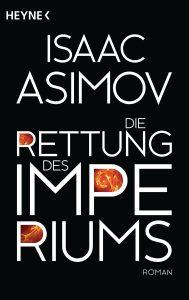 Die Rettung des Imperiums von Isaac Asimov
