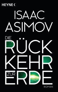 Die Rueckkehr zur Erde von Isaac Asimov