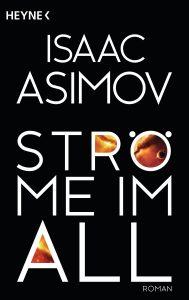 Stroeme im All von Isaac Asimov