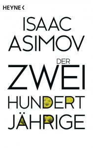 Der Zweihundertjaehrige von Isaac Asimov