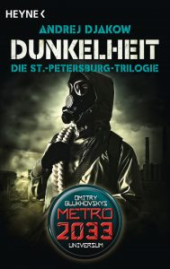 Dunkelheit - Die St-Petersburg-Trilogie von Andrej Djakow