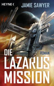 Die Lazarus-Mission von Jamie Sawyer