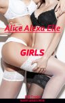 Alice Alexa Elle: Triole 3: Girls