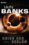 Krieg der Seelen von Iain Banks