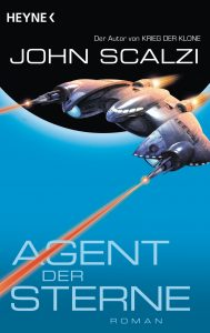 Agent der Sterne von John Scalzi