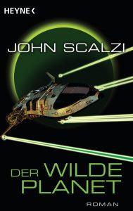 Der wilde Planet von John Scalzi