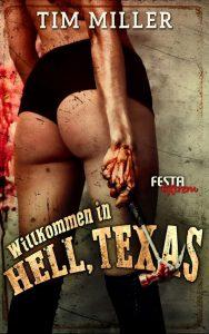 Cover: Tim Miller: Willkommen in Hell, Texas