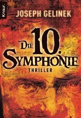 [REZENSION]: Joseph Gelinek: Die 10. Symphonie