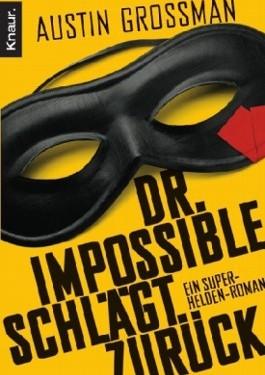 [REZENSION]: Austin Grossman: Dr. Impossible schlägt zurück