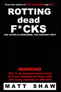 cover_matt-shaw_rotting-dead-fucks