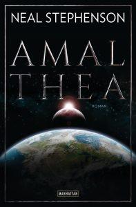 Amalthea von Neal Stephenson