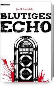 Cover_Lansdale_Blutiges-Echo