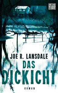 Das Dickicht von Joe R Lansdale