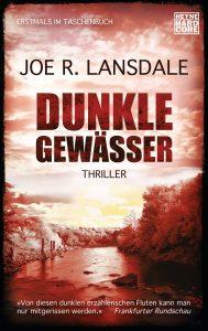 Dunkle Gewaesser von Joe R Lansdale