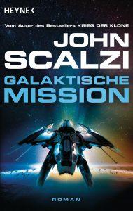 Galaktische Mission von John Scalzi
