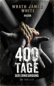 Cover Festa: Wrath James White: 400 Tage