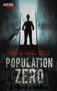Cover Festa: Wrath James White: Population Zero