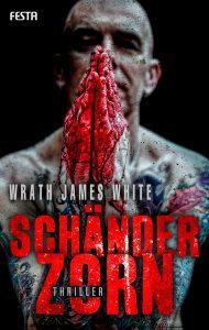Cover Festa: Wrath James White: Schänderzorn