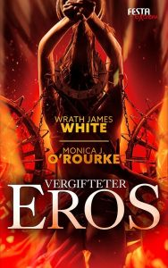 Cover Festa: Wrath James White: Vergifteter Eros