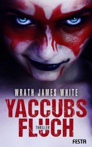 Cover Festa: Wrath James White: Yaccubs Fluch